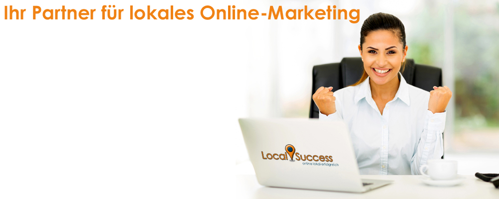 Local Success - Ihr Partner für lokales Online-Marketing