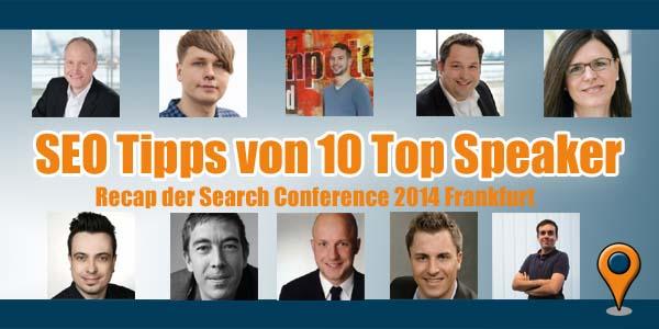 SEO Tipps von 10 Top Speaker - Recap Search Conference