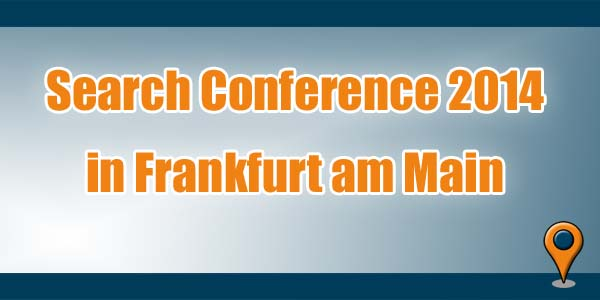 Search Conference 2014 Frankfurt am Main